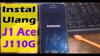 cara Instal Ulang Samsung Galaxy J1 Ace Dengan Mudah dan aman (J110G)