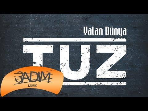 Tuz - Yalan Dünya (Official Lyric Video)
