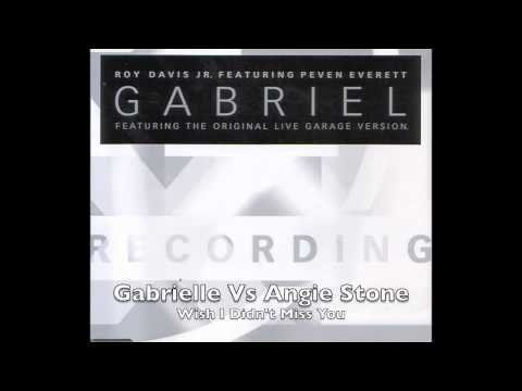 Gabrielle vs Angie Stone  Wish I Didnt Miss You UK Garage