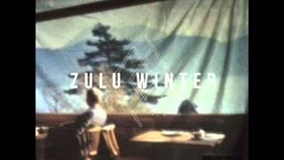 Zulu Winter - Language (Full Album)