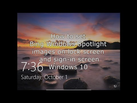 How to set Bing Windows Spotlight images on lock screen and sign in screen  Windows 10