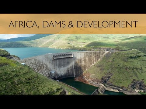 Africa, Dams and Development