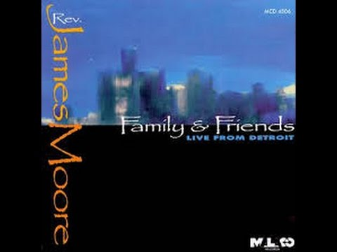 James Moore - Family & Friends (3/1/2000)
