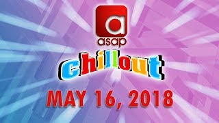 ASAP Chillout BTS May 16 2018
