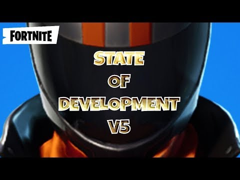 FORTNITE : NEWS ~ State of Development - V5