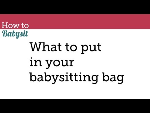 What To Put In Your Babysitting Bag Babysitting Course