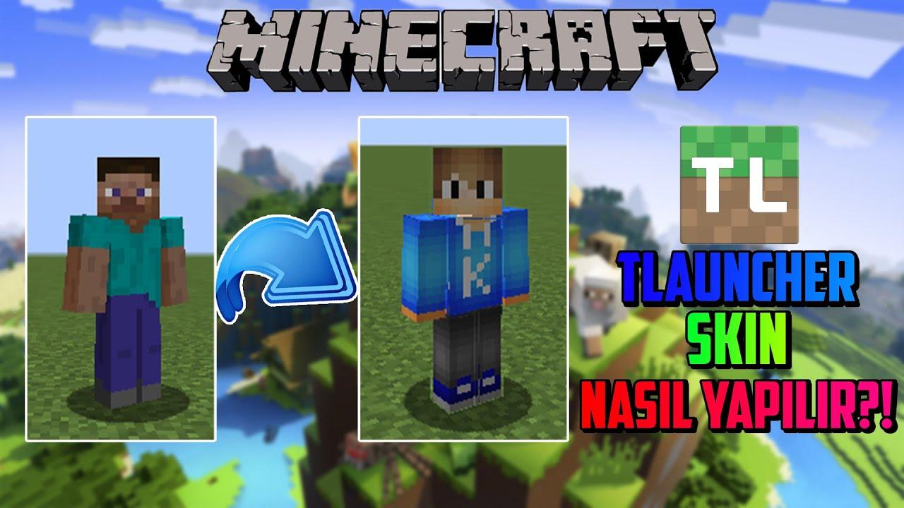 TLauncher Minecraft Skin Nasıl Değiştirilir! - Herkesde Gözüken Skin Yapma!  - Skin Nasıl Yapılır?