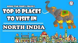 Top 10 Places To Visit In North India | Asia