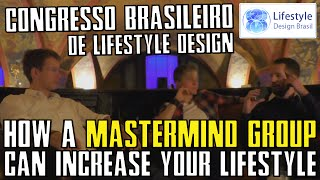 How a mastermind group can increase your lifestyle