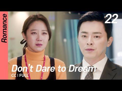 [CC/FULL] Don't Dare to Dream EP22 | 질투의화신