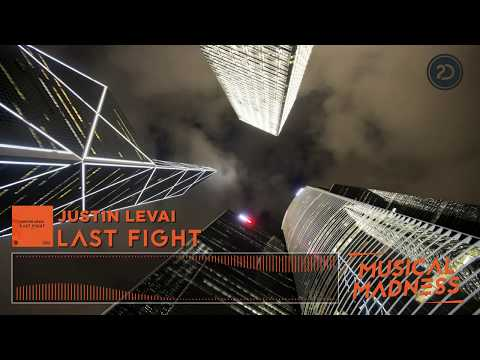 Justin Levai - Last Fight (Official Video)