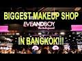 Biggest Makeup Shop in Bangkok