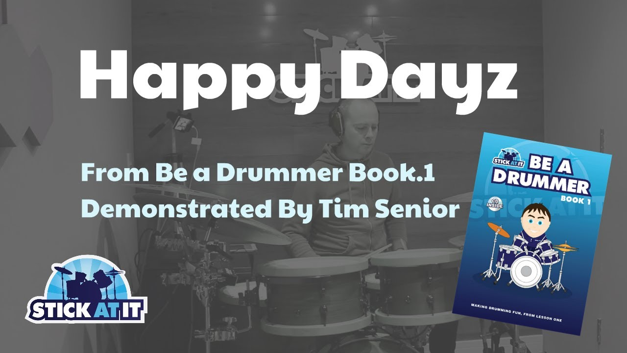 Happy Dayz - Be a Drummer book 1
