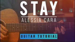 Zedd Ft. Alessia Cara Stay Guitar Tab Tutorial How to play Melody Chords.mp3
