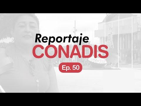 Reportaje Conadis | Ep. 50