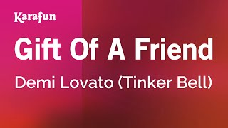 Karaoke Gift Of A Friend Demi Lovato