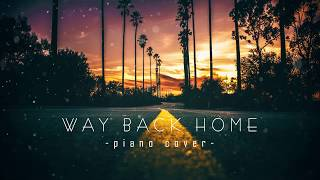 [Cover] Way back home (Shaun / 숀) - Piano & Orchestra Cover / 닐케이의 피아노 커버