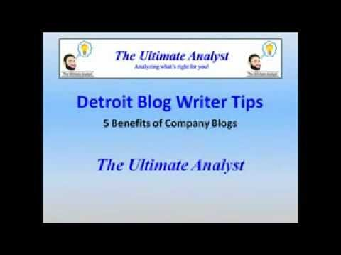 5 Benefits of Company Blogs from Detroit Blog Writers - The Ultimate Analyst (248) 905-1290