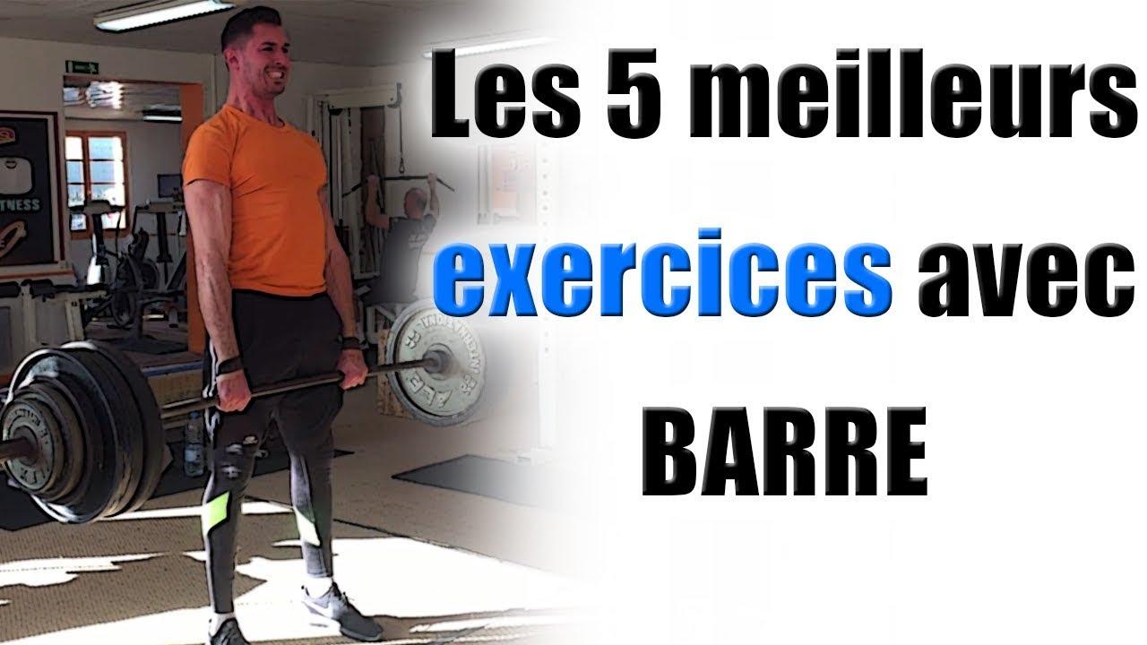 Les 5 Meilleurs Exercices Avec Barre Kscoaching Youtube