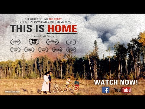 """This Is Home"" Award Winning Canadian Documentary on Fort McMurray(Full Film)"