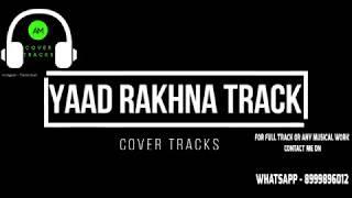 Yaad Rakhna Pav Dharia HD Karaoke Track | Pav Dharia | New song 2018 - Cover Tracks