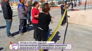 Tüpraş'taki patlamada ölen işçinin annesi isyan etti