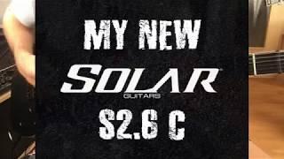 My new Solar S2.6 C