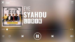 Eye - Syahdu [Lirik]