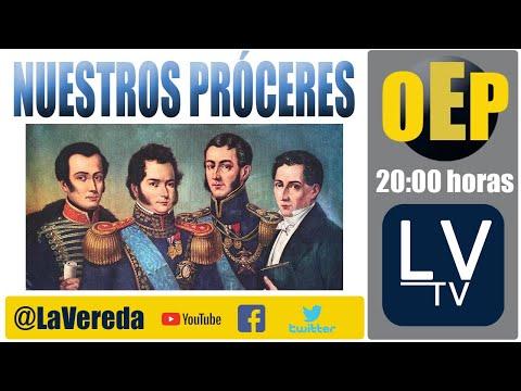 Los Próceres de la Independencia de Chile - en OeP