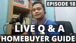 Homebuyer Guide, Live Q & A Episode 18 | House and Lot Philippines