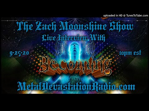 Becoming - Interview 2020 - The Zach Moonshine Show