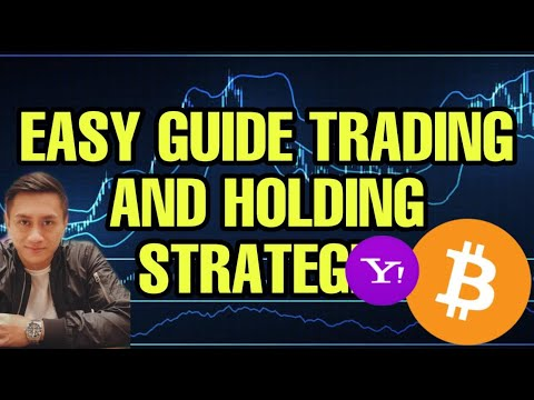 TRADING AND HOLDING STRATEGIES | SIMPLE EXPLANATION FOR BEGINNERS