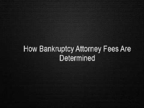 How Bankruptcy Attorney Fees Are Determined