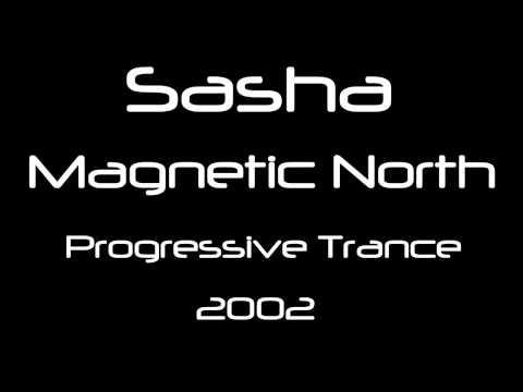 Sasha - Magnetic North [HQ]