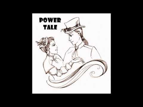 Power Tale - Все что осталось мне