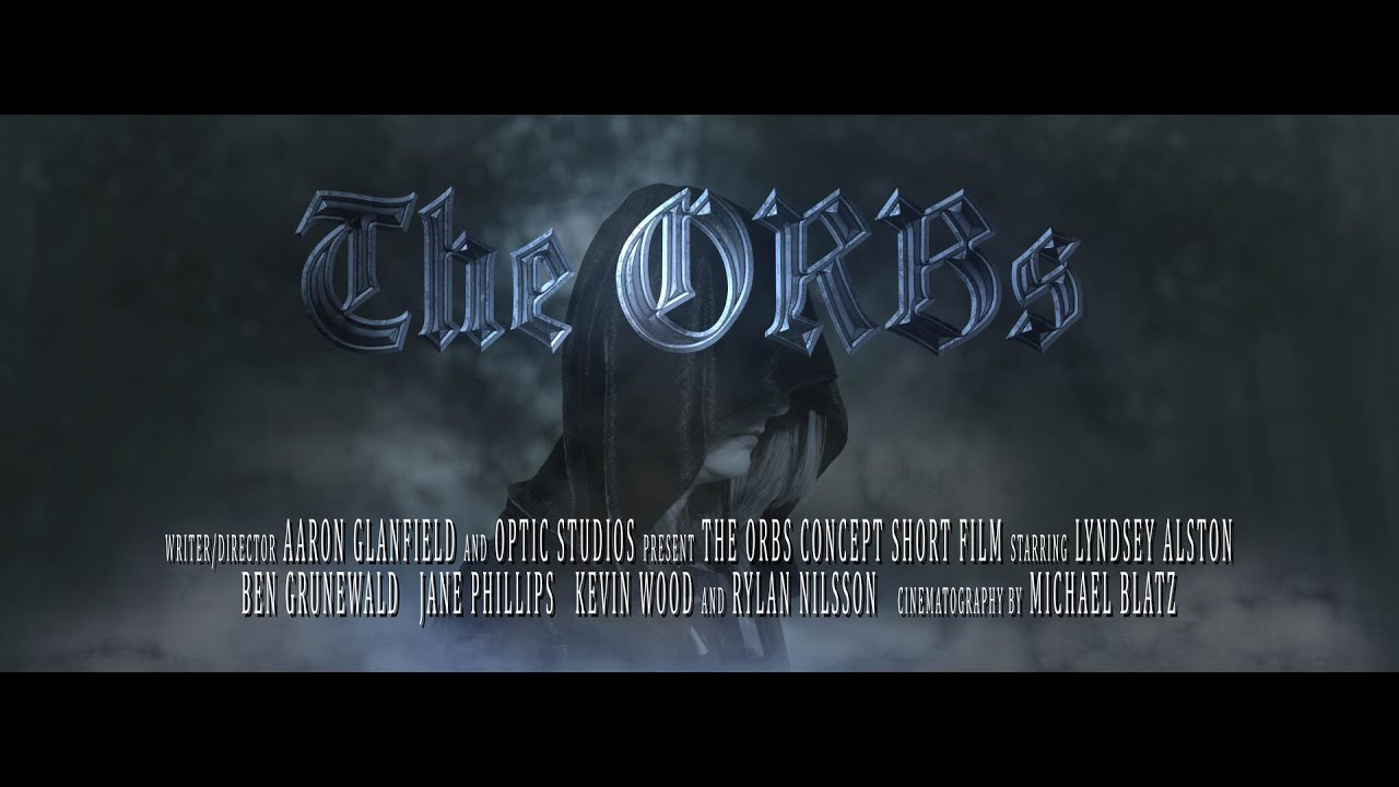 The ORBs   Fantasy Short Concept Film   My Rode Reel 2020