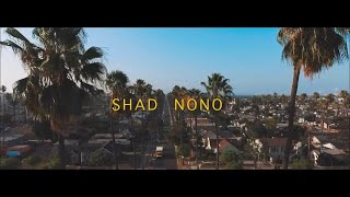 Shad Nono- Highway Dreams *OFFICIAL VIDEO*