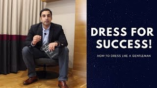 Dress for Success | How to Dress Well | A Gentleman  Gets Dressed up| Book Buddy | Book Review