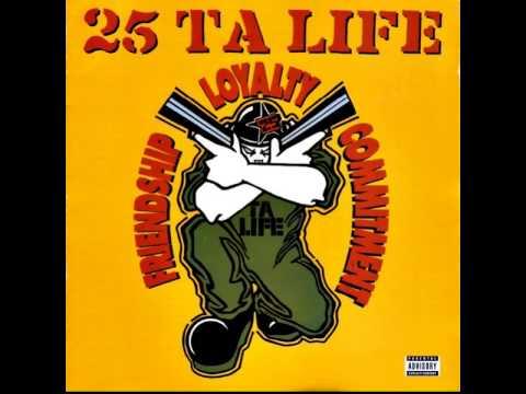 25 Ta Life - Friendship, Loyalty, Commitment [Full Album]