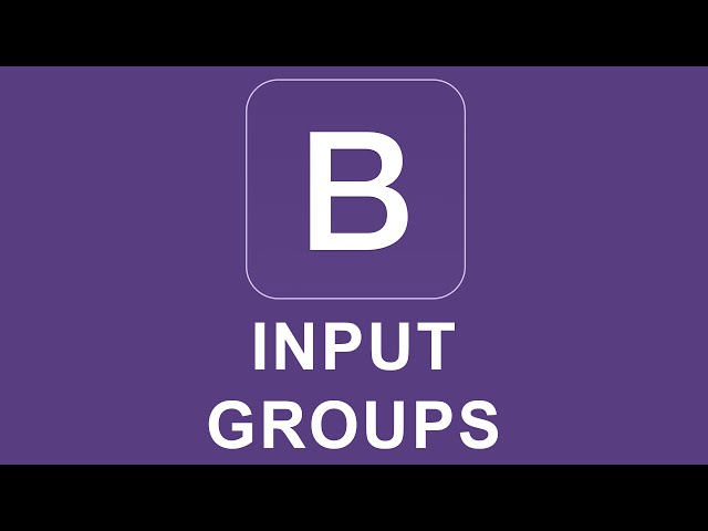 Bootstrap 4 Tutorial 17 - Input Groups