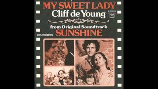 "Cliff de Young - ""My Sweet Lady"" (1974)"