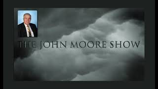 The John Moore Radio Show: Wednesday, 8 May, 2019