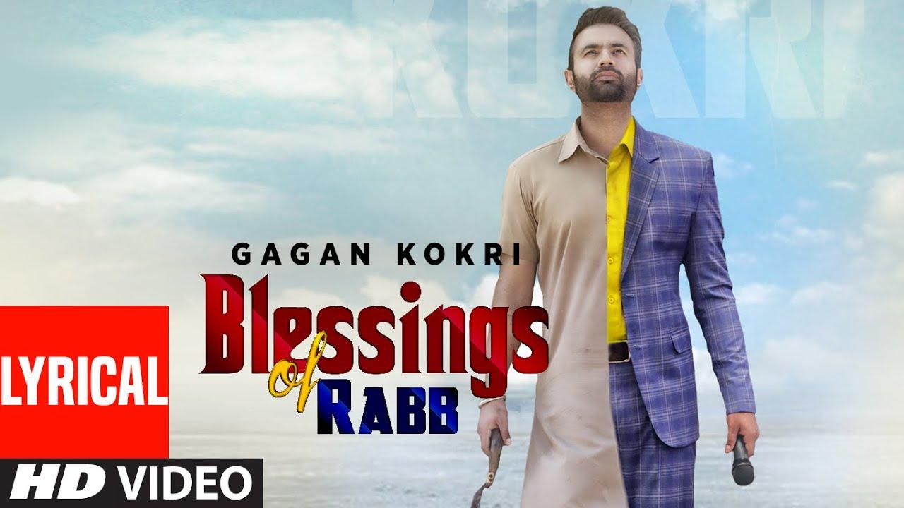 Blessings of Rabb Gagan Kokri FULL LYRICAL VIDEO | New Punjabi Song | T-Series Apna Punjab