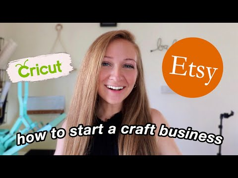 HOW TO START AN ETSY SHOP // (Launch A Craft Business with Your Cricut) Cricut For Business
