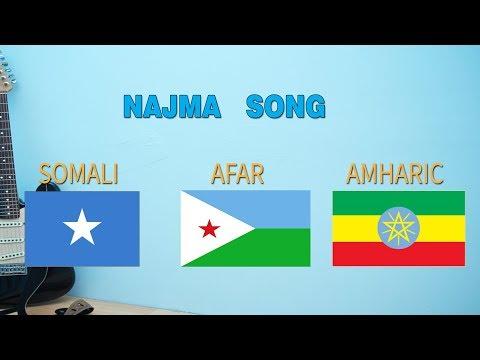 NAGMO  SONG           Somali ,  Amharic and   Afar  versions
