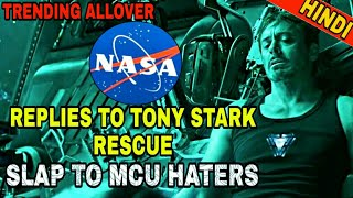 TONY STARK RESCUE IN SPACE | NASA REPLIES TO MCU FANS | SLAP TO HATERS (IN HINDI )