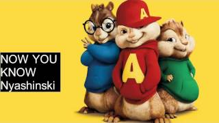 Nyashinski - Now You Know (Chipmunk Version)