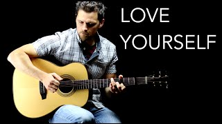 Love Yourself - Solo Fingerstyle Guitar Version
