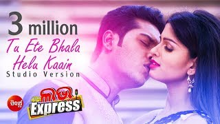 "Gambar cover Tu Ete Bhala Helu Kain | Romantic Song of new film ""Love Express"" I Swayam Padhi & Nibedita"