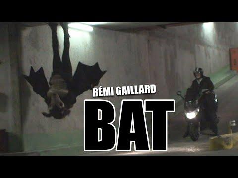 BAT PRANK (REMI GAILLARD)